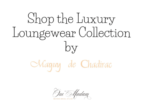 New Product Launch | Luxury Silk Pyjamas and Loungewear by French Designer Maguy De Chadirac