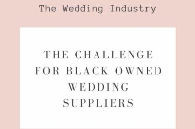 Wedding Industry Challenges for Black Business Owners