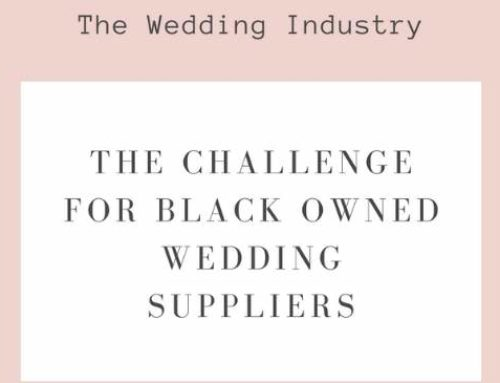 WEDDING ARTICLE l THE EXPERIENCE OF BLACK BUSINESSES IN THE WEDDING INDUSTRY